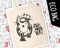 Cat on eco bag There's always another way 100% by pugsandcats