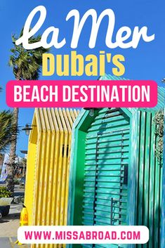 The ultimate beach destination in Dubai, United Arab Emirates: La Mer. Californian beach vibe mixed with urban architecture and graffiti art. Over 140 shops, restaurants and cafes as well as beach activities and a waterpark and cinema coming up.
