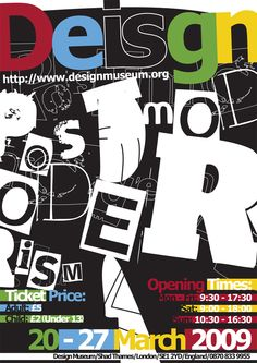 Poster design for an exhibition on post-modern design at 'Design Museum' in 'Shad Thames, London'. Modern Typography, Typographic Design, Typography Poster, Graphic Design Typography, Retro Graphic Design, Design Museum, Postmodernism, Graffiti Art, Editorial Design