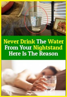 Never Drink Your Nightstand Water This is Reason Water For Health, For Your Health, Health And Beauty, Health And Wellness, Health Tips, Health Fitness, Health Care, Body Fitness, Water In The Morning
