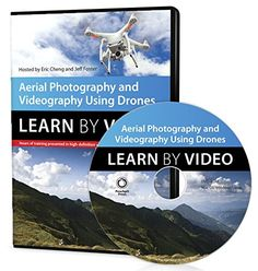 Aerial Photography and Videography Using Drones Learn by Video - Cheng Eric, Foster Jeff Photography And Videography, Aerial Photography, Hd Space, Small Drones, Close Caption, Camera Movements, Capture Photo, Camera Settings, New Perspective