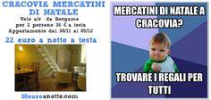 MERCATINI DI NATALE A CRACOVIA! Una coppia volo a/r da Bergamo dal 30 novembre al 5 dicembre con appartamento solo 22 Euro a notte a testa!