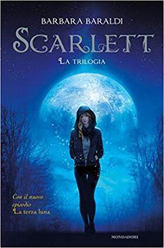 """Un libro sul comodino: Recensione """"Scarlett"""" di Barbara Baraldi"""