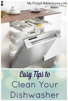 Quick and easy steps to get your dishwasher fresh and sparkling clean!