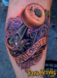 Skate or die by Travis