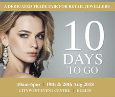 Jewellery Ireland has been strategically timed to present a wide range of buying opportunities for the critical Christmas buying period, in a discreet and friendly environment. Jewelry Show, Jewellery, 19 Days, Dublin, Bespoke, Ireland, Kicks, Stuff To Buy, Period