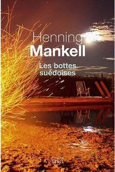 Découvrez Les bottes suédoises de Henning Mankell sur Booknode, la communauté du livre