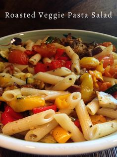 Roasted Veggie Pasta Salad-- you can serve it hot or cold! It's #vegan and #vegetarian and you can make it with #glutenfree pasta! Super tasty!