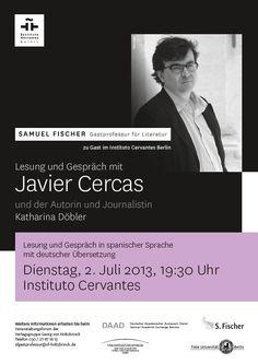 #Lesung: Samuel Fischer Gastprofessor Javier Cercas ist am 2. Juli zu Gast im Instituto Cervantes Berlin. Professor, Berlin, Author, Speak Spanish, Spanish Language, Science, Literature, Teacher