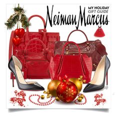 """""""The Holiday Wish List With Neiman Marcus: Contest Entry"""" by mrs-rc ❤ liked on Polyvore featuring Yves Saint Laurent, Balenciaga, Neiman Marcus, Nancy Gonzalez and Christian Louboutin"""