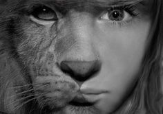 """If you were any braver, you would be a lioness!"""