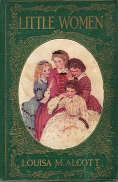 Little Women (Meg, Jo, Beth and Amy) by Louisa M. Alcott, 1922