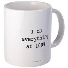 Warrior: Everything At 100% Mugs
