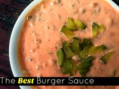 The Best Burger Sauce | Aunt Bee's Recipes