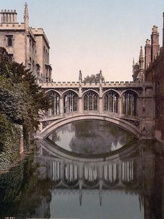 Cambridge, England  (Bridge of Sighs) - one of my favorite places on earth