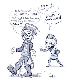 Beans in your shoes, Dib! by Skeleion