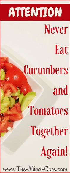 ATTENTION: Don't MIX Cucumbers and Tomatoes in a Salad (Here's Why!)