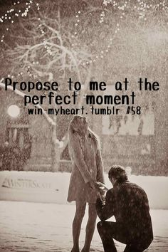 Watching a tv show and there was just the most amazing proposal... I have had so many ideas about how I was going to do that when the time came..