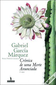 Crónica de uma Morte Anunciada, Gabriel Garcia Marquez