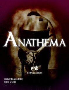 """Anathema"" Movie EPK Design for marketing ""Anathema"" Movie for film festivals and distribution, designed by Moksha Media of Dallas - Daymond E. Lavine"