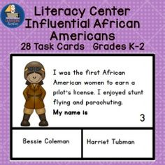 Do you need a literacy center that will teach about influential African Americans?  This set includes 28 cards, each with clues about a person and a choice of two names.  Kids will love it.  An extensive list of children's books on influential African Americans is included.