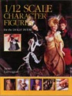 12th Scale Dolls House Character Figures For The Dolls House Book ISBN 9781861081612 | Hobbies | Streets Ahead