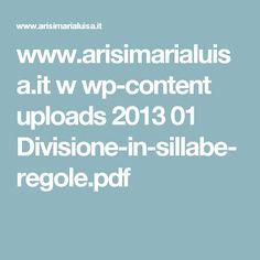 www.arisimarialuisa.it w wp-content uploads 2013 01 Divisione-in-sillabe-regole.pdf
