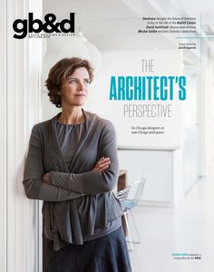Green Building & Design (gb&d) #27  May/June 2014, #27. The Workplace Issue.