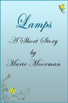 Lamps by Marie Moorman, http://www.amazon.com/dp/B0076VLIV6/ref=cm_sw_r_pi_dp_IF3osb020VWJ3