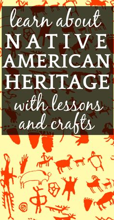Lessons and Crafts About Native Heritage