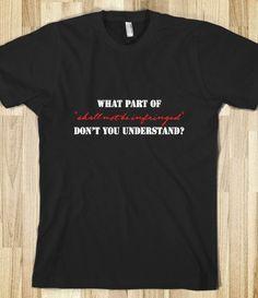 2nd Ammendment Shall Not Be Infringed T-Shirt