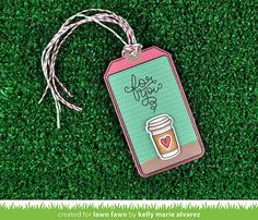 Lawn Fawn - Love You a Latte + coordinating dies, Thank You Tags, Tag You're It, Sweater Weather 6x6 paper, Green Sparkle and Orchid Lawn Trimmings _ tag by Kelly for Lawn Fawn Design Team