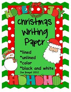Christmas Writing Paper: Lined, Unlined, Color, and Black and White Holiday Themes, Christmas Activities, Christmas Themes, Holiday Crafts, Christmas Writing, Christmas Paper, Too Cool For School, Writing Paper, School Holidays