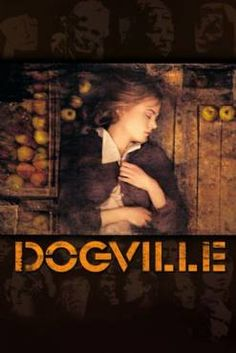 Dogville(2003) Movies
