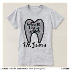 Handsome Emergency Dentist To Get Dental Assistant Humor, Dental Hygiene School, Dental Life, Dental Hygienist, Dentist Day, Dentist Humor, Gifts For Dentist, The Office Shirts, Work Shirts