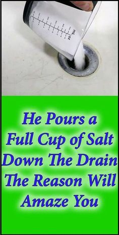 He Pours A Full Cup Of Salt Down The Drain. The Reason Will Amaze You - Buy Healthy Tip/for unclogging and cleaning drain. Household Cleaning Tips, Household Cleaners, Cleaning Recipes, House Cleaning Tips, Deep Cleaning, Spring Cleaning, Cleaning Hacks, Cleaning Checklist, Brush Cleaning