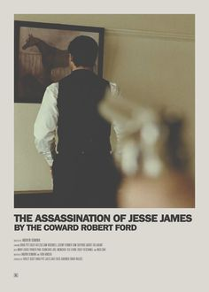 The title might be a mouthful and the movie might be slow for some, but The Assassination of Jesse James by The Coward Robert Ford is a gorgeous film. Minimal Movie Posters, Minimal Poster, Cinema Posters, Film Posters, Film Poster Design, Movie Poster Art, Indie Movies, Old Movies, Series Movies