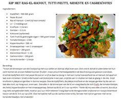 Kip met ras-el-hanout, tutti frutti, groente en cashewnoten