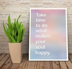 Fathers Day Take time to do what makes your soul by OwlArtShop