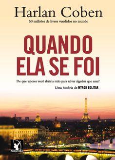 Download livro Quando Ela Se Foi - Harlan Coben em ePUB, mobi e PDF