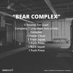 """""""Bear Complex"""" WOD - 5 Rounds For Load: Complete 7 Unbroken Sets of this Complex:"""