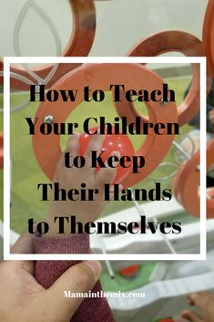 Teaching your children how to keep their hands to themselves does not have to be such a daunting experience. With a little patience, determination and consistency. This problem will be a problem of the past. Don't let this be your child. Read this post and learn what steps need to be taken to make it happen.