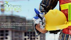 ¡Mejora sustancialmente la productividad de los trabajadores! #Thermohomes