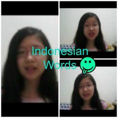 Indonesian Words We Like to Say    SakuraChicco08