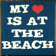 My Heart is at the Beach. Small Wood Box Sign.