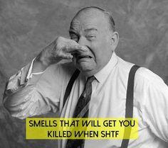 Smells That Will Get You Killed When SHTF - SHTF Preparedness