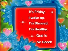 10 Wonderful Wishes For Friday Good Morning Friday Pictures, Good Friday, Its Friday Quotes, Facebook Image, Happy Weekend, Wish, Blessed, The Creator, Fun