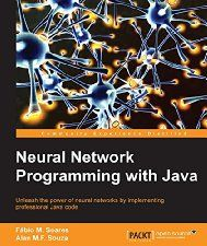 Free Book - Neural Network Programming with Java (Computers & Technology, Programming & App Development, AI & Machine Learning)