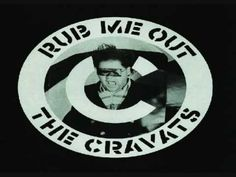 The Cravats-Rub Me Out