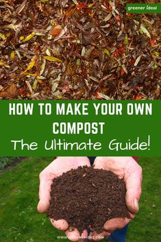 Making your own compost is the ultimate in recycling | How To Make Your Own Compost | The Ultimate Guide To Making Your Own Compost | Compost Tips | How To Compost Properly | How To Make Compost On Your Backyard | How To Make Compost | Simple Compost Making Tips | How To Prepare To Make Compost | How Compost Can Help Your Garden |  #gardening #gardeningtips #guides #gardeningpath #composit #recycle #nature #compost